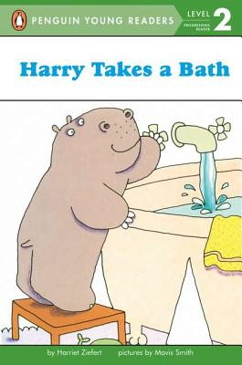 Harry Takes a Bath By Ziefert, Harriet/ Smith, Mavis (ILT)