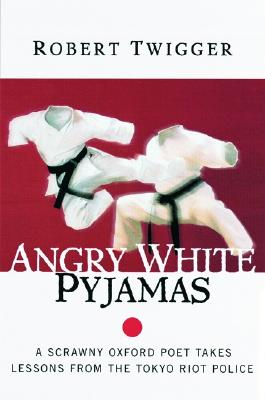 Angry White Pyjamas By Twigger, Robert